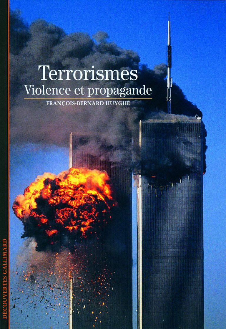 le-terrorisme-violence-et-propagande