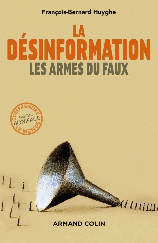 La désinformation : les armes du faux